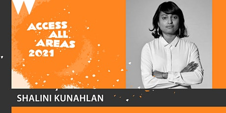 ACCESS ALL AREAS - marketing and publicity with Shalini Kunahlan tickets