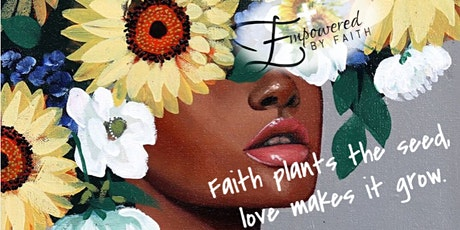 Empowered by Faith - Women's Empowerment Conference tickets