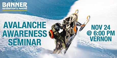 Avalanche Awareness Seminar - Banner Kelowna tickets