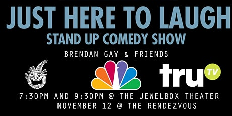 Just Here To Laugh  Stand Up Comedy Presents: Brendan Gay tickets