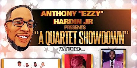 "ANTHONY ""EZZY"" HARDIN JR PRESENTS ""A QUARTET SHOWDOWN"" tickets"