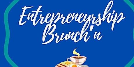 Entrepreneurship Brunch'n tickets