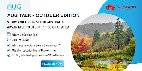 [AUG Talk] South Australia - Advantage to Study in Regional Area tickets