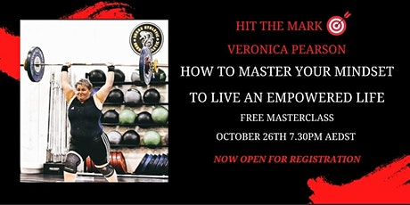 How to Master Your Mindset to Live an Empowered Life tickets