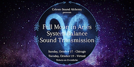 Full Moon in Aries System Balance Sound Transmission tickets