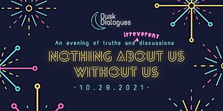Dusk Dialogues Episode 3 tickets