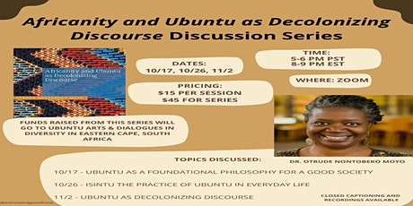 Africanity and Ubuntu as Decolonizing Discourse  Discussion Series tickets