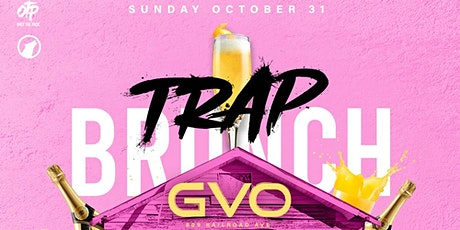 Trap Brunch Homecoming Edition Sunday October 31 @ GVO tickets