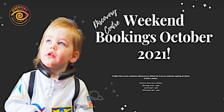Weekend bookings October 2021!  Lunch Session tickets