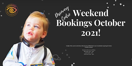Weekend Bookings October 2021! Afternoon session tickets