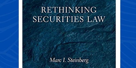 Book Signing with  Marc Steinberg: 'Rethinking Securities Law' tickets