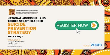 Gayaa Dhuwi (Proud Spirit) Australia - Virtual Launch of the NATSISPS tickets