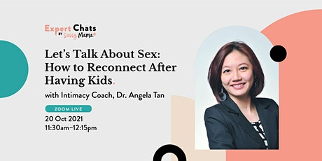 Sassy Mama Exert Chat 'Let's Talk About Sex: How to Reconnect After Kids' tickets