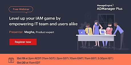 Level up your IAM game by empowering IT teams and users alike tickets