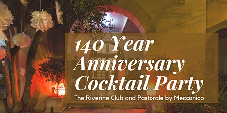 The Riverine Club - 140 Year - Cocktail Party tickets