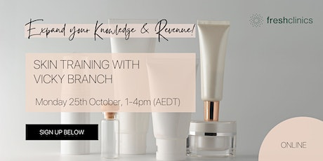 Skin Training Session with Vicky Branch tickets
