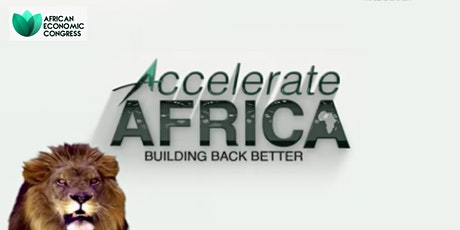 Accelerate Africa; Building Back Better  - Virtual Conference tickets