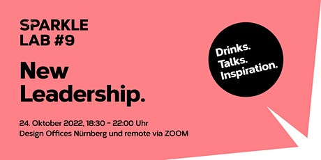 SPARKLE LAB #9: New Leaderdship. - Drinks. Talks. Inspiration Tickets