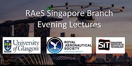 SIT-UofG RAeS Singapore Branch WEBINAR : Rotorcraft Preliminary Design tickets