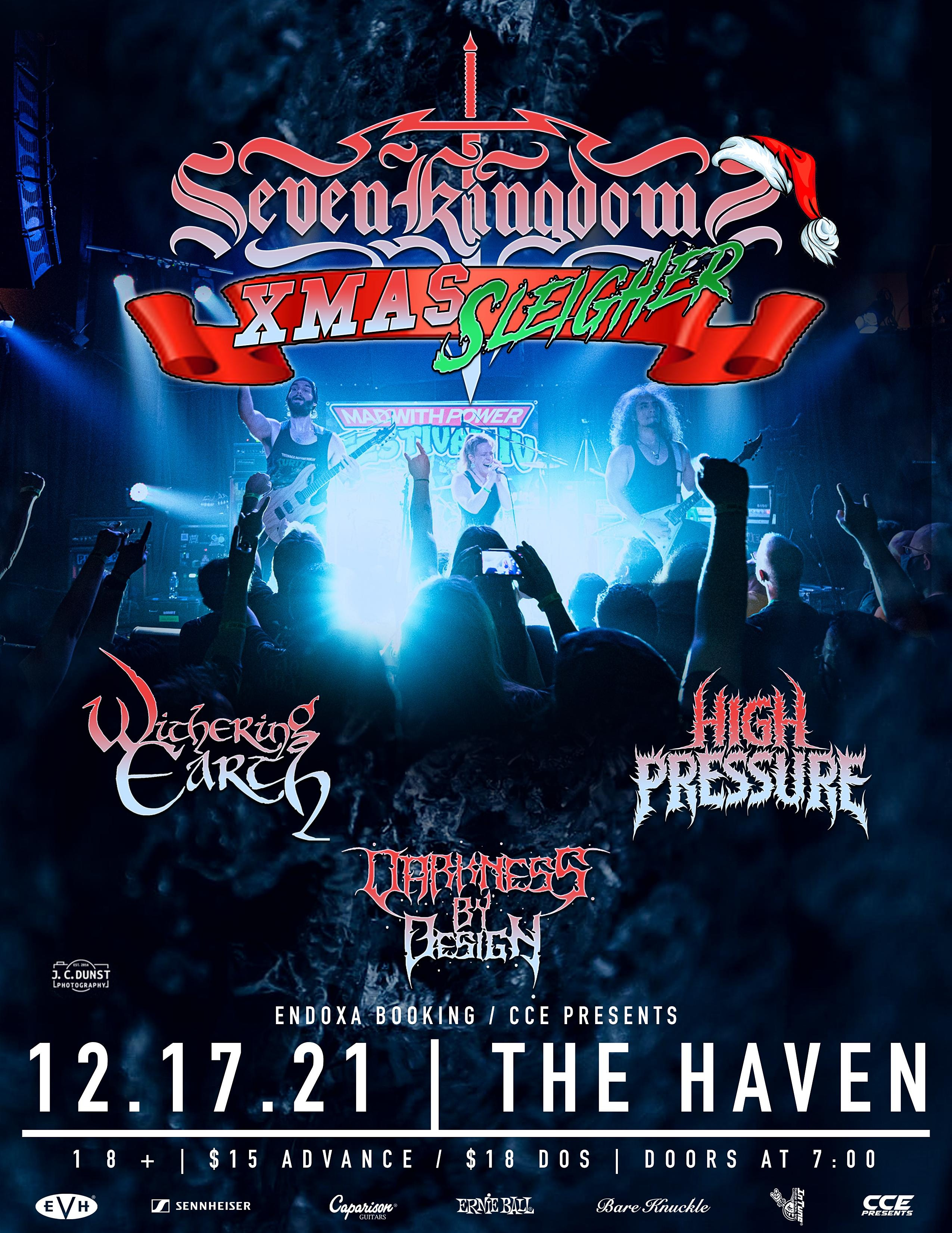 Seven Kingdoms, Withering Earth, High Pressure, and Darkness by Design in Orlando at the Haven