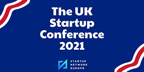 The UK Startup Conference 2021 tickets