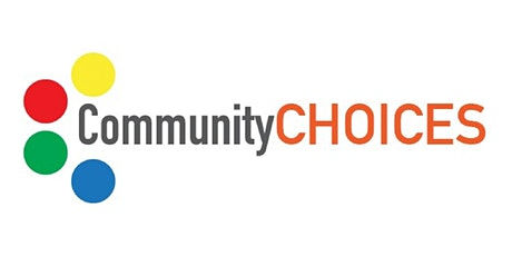 Copy of Community Choices - Information Session / Q&A tickets