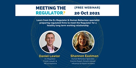 Meeting the Regulator? : How Not to Mess it Up [FREE WEBINAR] tickets