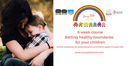 6 WEEK COURSE - SETTING HEALTHY BOUNDARIES FOR YOUR CHILDREN tickets