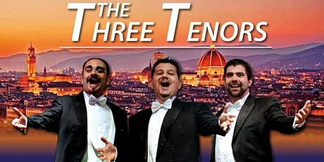 The Three Tenors in Florence- Nessun Dorma tickets