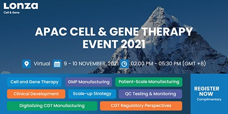 Lonza Cell and Gene Therapy APAC Virtual Event 2021 tickets