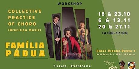 WORKSHOPS - Collective practice of Choro (Brazilian Music) - Família PÁDUA Tickets