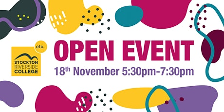 Stockton Riverside College Open Event - Thurs 18th November - 5:30- 7:30PM tickets