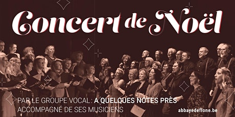 Abbaye de Flône - Concert de Noël - 26 & 28/11/2021 billets
