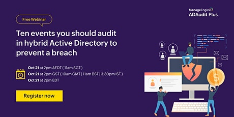 Ten events you should audit in hybrid Active Directory to prevent a breach tickets