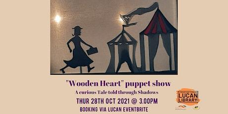 Wooden Heart Shadow Puppet Show tickets