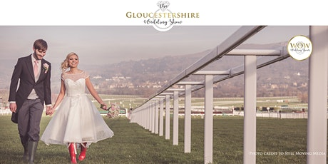 The Gloucestershire Wedding Show Sunday 13th February 2022 tickets
