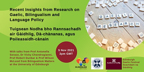 Recent Insights from Research on Gaelic, Bilingualism and Language Policy tickets