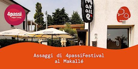 4passiFestival   Assaggi di 4passiFestival al Makallé biglietti
