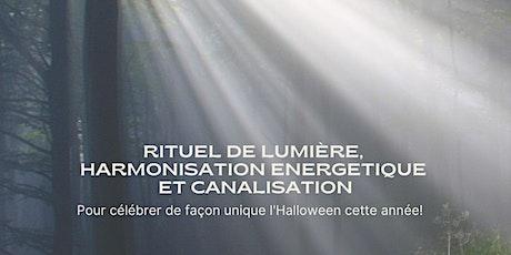Rituel de Lumière, Harmonisation Énergétique et Canalisation - 13h&19h EDT billets