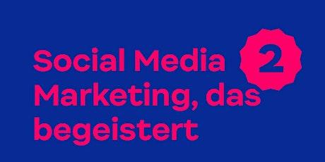 Workshop: Social Media Marketing, das begeistert Tickets