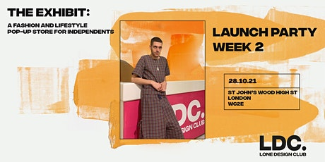 Lone Design Club London 2nd  Pop-Up Launch Party | The Exhibit tickets