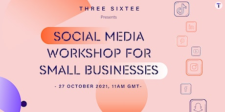 FREE Social Media Workshop for Small Businesses tickets