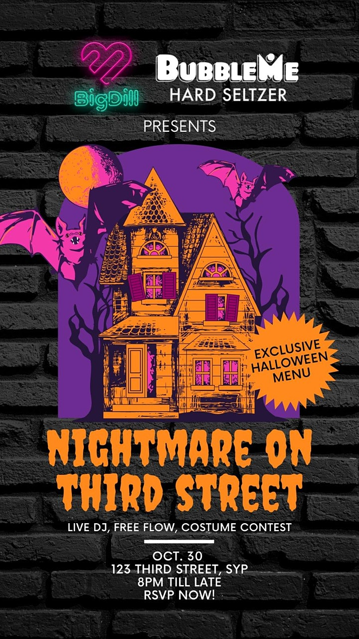 Big Dill & Bubble Me present.. NIGHTMARE ON THIRD ST image