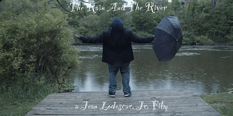 The Rain And The River Screening tickets