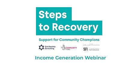 Steps to Recovery - Income Generation Webinar (November) tickets