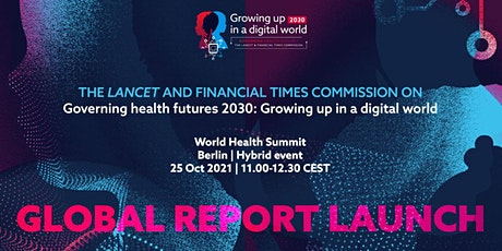 Governing health futures 2030: Growing up in a digital world. tickets