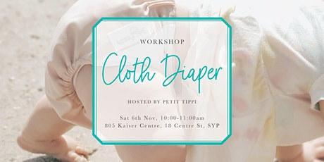 Nov. Cloth Diaper Workshop | Petit Tippi tickets
