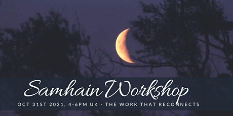 Samhain Retreat - the Work that Reconnects tickets