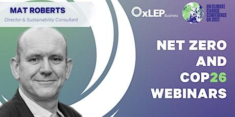 OxLEP Net Zero and COP 26 Webinar series: Net Zero and Sustainability tickets