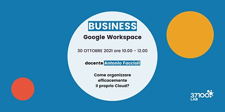 Google Workspace /  30 ottobre 2021 biglietti